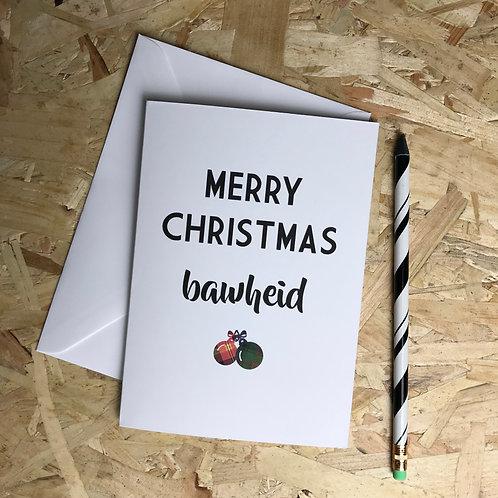 Merry Christmas Bawheid