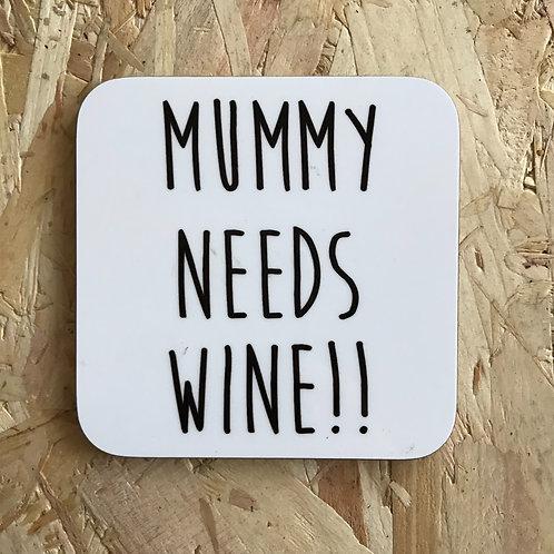 Mummy Needs Wine