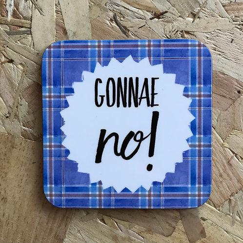Gonnae No!