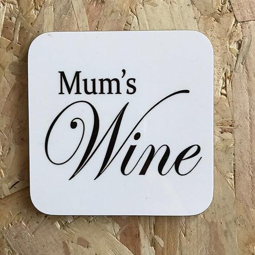 Mum's Wine