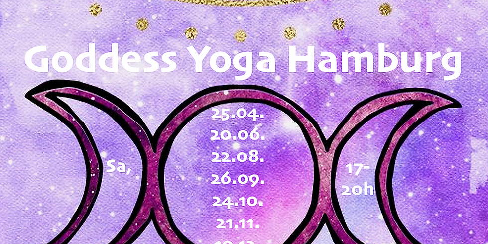 BONUSPAKET***GODDESS YOGA Events April - Dezember 2020