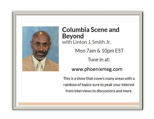 Columbia Scene and Beyond with Linton J.