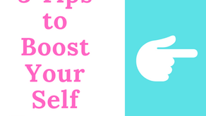 3 Tips to Boost Your Self-Esteem
