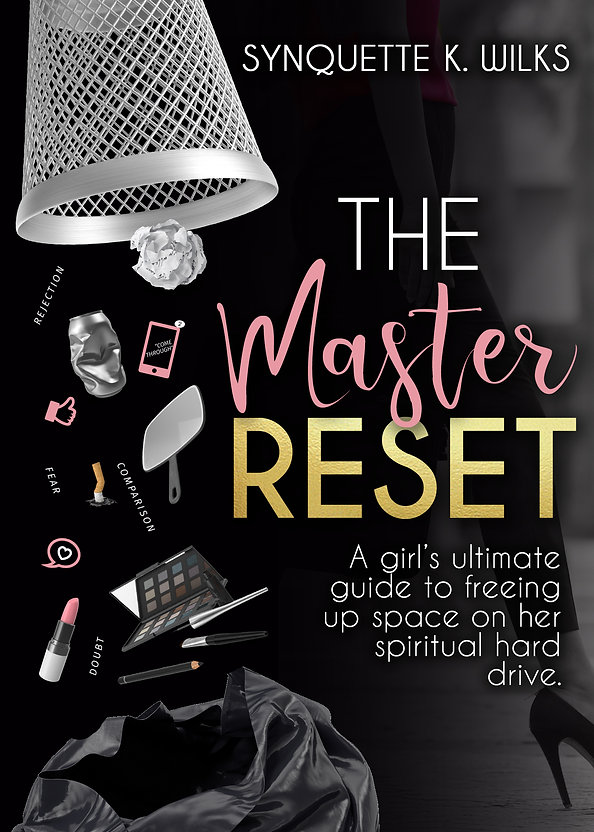 The Master Reset by Synquette Wilks