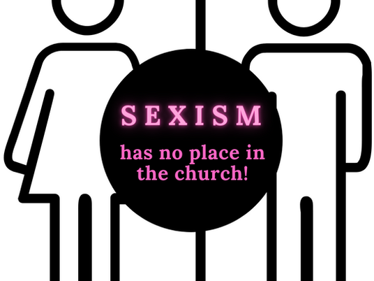 Sexism Has No Place In The Church