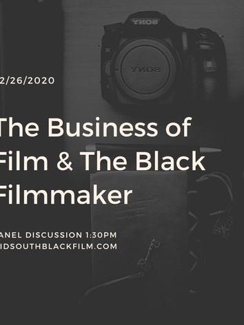 The Business of Film & The Black Filmmaker