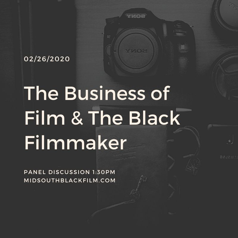 The Business of Film & The Black Filmmaker