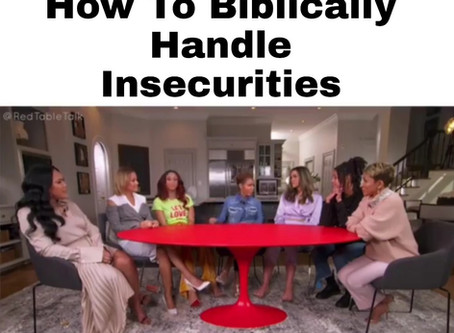 How To Biblically Overcome Insecurity