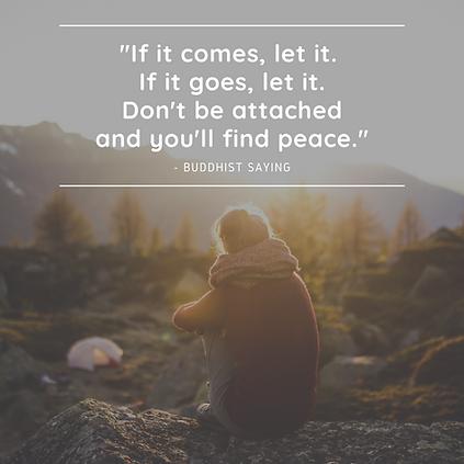 If it comes_ let it. If it goes_ let it.