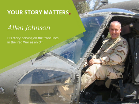 Your Story Matters. Allen Johnson – OT/Clinical Education Specialist