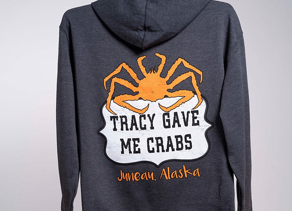 Tracy Gave Me Crabs Hoodie