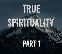 true-spirituality-pt1.jpg