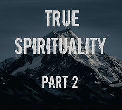 true-spirituality-pt2.jpg