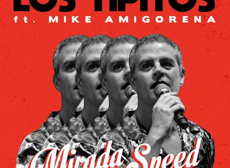 """LOS TIPITOS Presentan junto a Mike Amigorena """"MIRADA SPEED"""" un clásico del rock en español de VIRUS"""