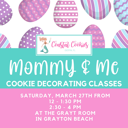 Easter Cookie Class - Mommy & Me