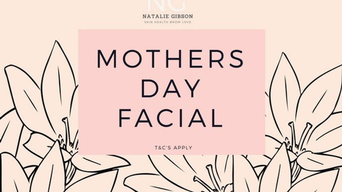 Mother's Day Facial