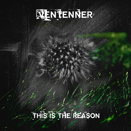 Ventenner - This Is The Reason CD