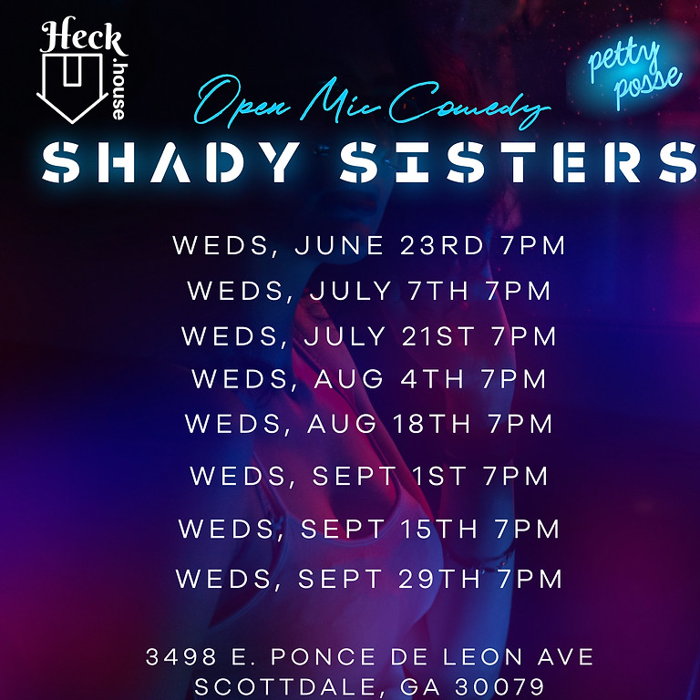 Shady Sisters Comedy Open Mic