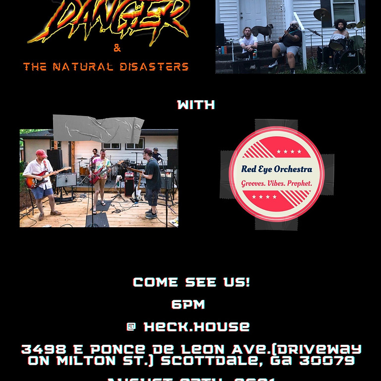 Danger & the Natural Disasters with the Red Eye Orchestra
