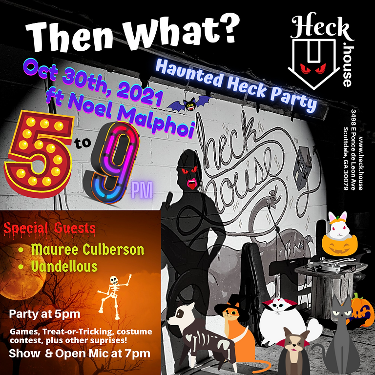Haunted Heck Halloween Party with show & Open Mic