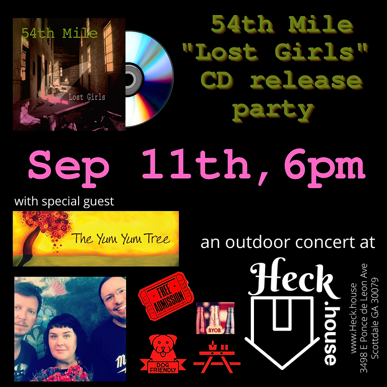 """54th Mile """"Lost Girls"""" CD Release Party w/ The Yum Yum Tree"""