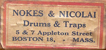 Nokes & Nicolai Drum Label, 5 - 7 Appleton Street, ca. 1920 - 1926