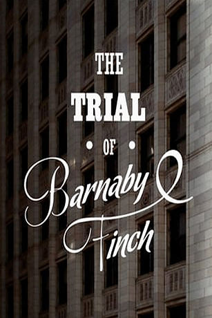 The Trial of Barnaby Finch - Poster.jpg
