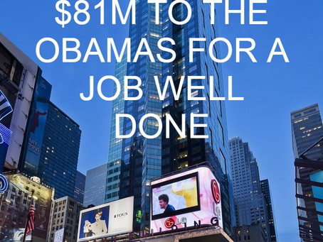 HOW DID OBAMA GET RICH?  COMMIE EU PAYS OFF OBAMAS WITH OVER $81M IN BOOK CONTRACTS
