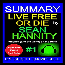 Summary-Live-Free-or-Die-Sean-Hannity-or