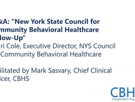 5 - Q&A - New York State Council for Community Behavioral Healthcare Follow-Up