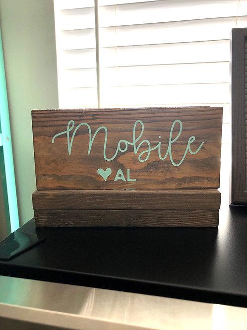 Mobile AL 💗 Wooden Sign