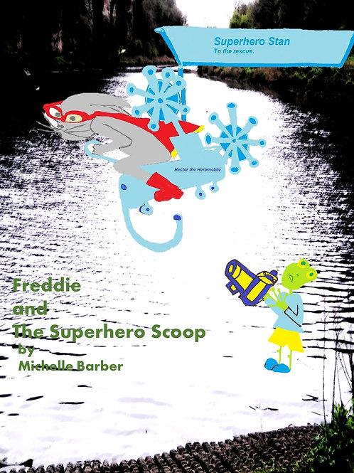Freddie and the Superhero Scoop
