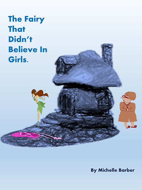 The Fairy That Didn't Believe in Girls