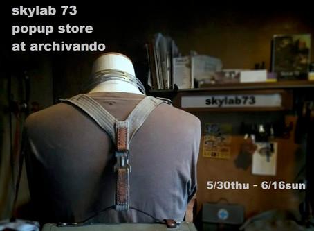 skylab 73 popup-store 2019/5/30thu – 6/16sun