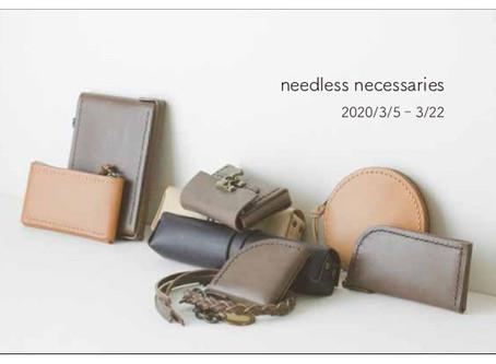 keis roux exhibition 「needless necessaries」
