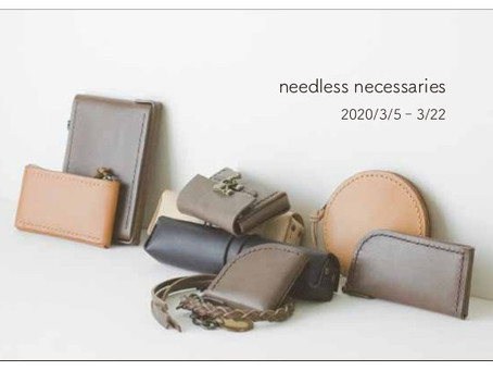 keis roux exhibition 「needless necessaries」
