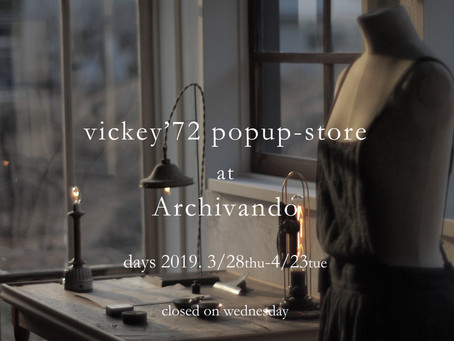 vickey'72 popup-store at Archivando