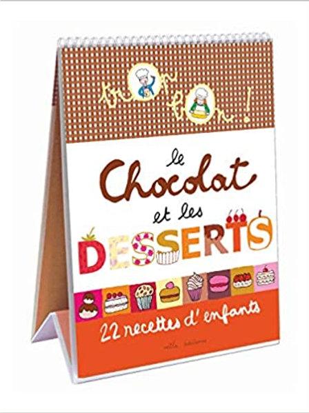 Livre recettes - Trop bon ! Le chocolat et les desserts