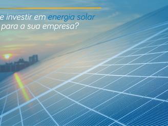 Será que investir em energia solar é viável para a sua empresa?