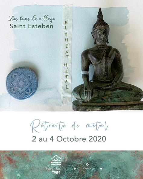 Retraite de Yoga - Le Métal - du 2 au 4 octobre 2020