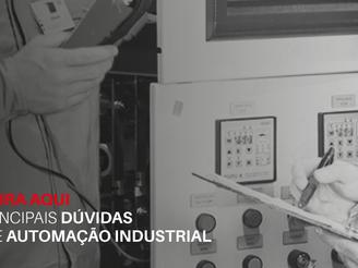 Confira aqui as principais dúvidas sobre automação industrial