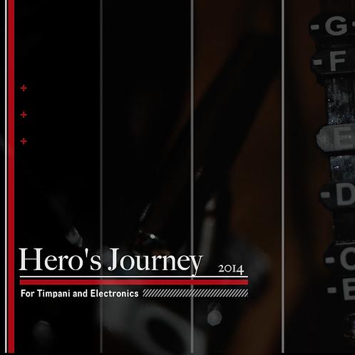 Hero's Journey (2014) - Timpani Solo & Electronics