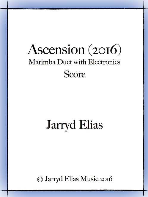 Ascension (2016) - Marimba Duet and Electronics