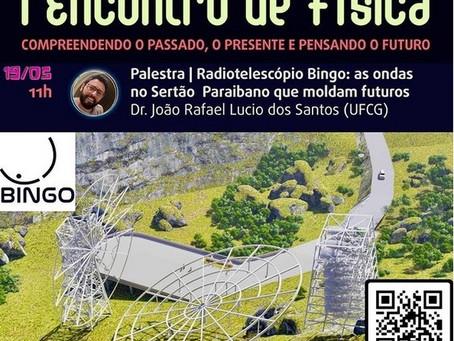 Palestra - Radiotelescópio Bingo: As Ondas no Sertão Paraibano que Moldam Futuros