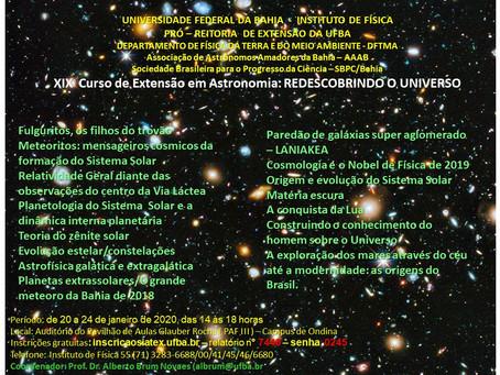 Sugestão de evento na UFBA: XIX Curso de Extensão em Astronomia: Redescobrindo o Universo