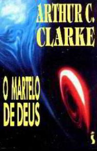 Sugestão de leitura: O Martelo de Deus, de Arthur C. Clarke