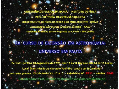 Divulgando o XX CURSO DE EXTENSÃO EM ASTRONOMIA: UNIVERSO EM PAUTA, da UFBA