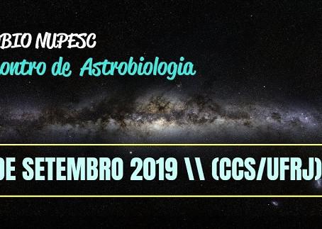 ASTROBIO NUPESC - V Encontro de Astrobiologia