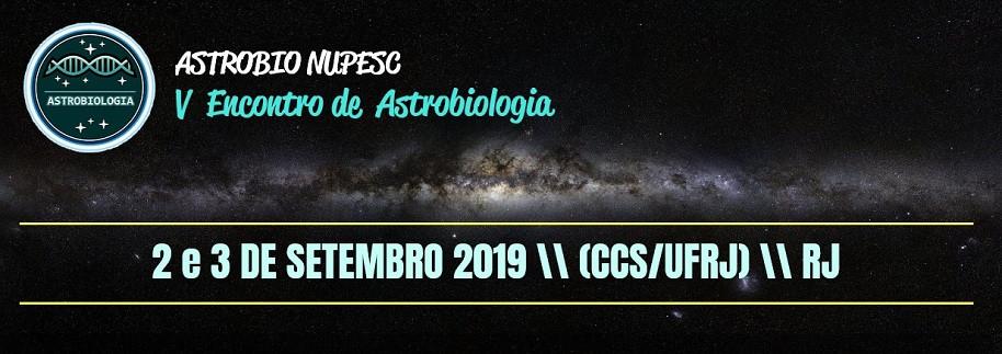 Divulgação: ASTROBIO NUPESC - 2019