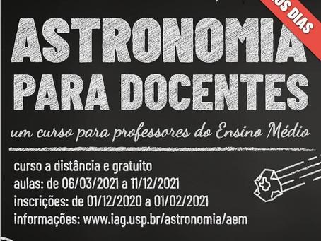 Curso online ASTRONOMIA PARA DOCENTES DO ENSINO MÉDIO - 2021, no IAG/USP